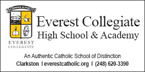 Everest Collegiate High School and Academy. Clarkston, Michigan. An Authentic Catholic School of Distinction.